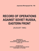 Record of Operations Against Soviet Russia, Eastern Front (August 1945)