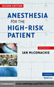 Anaesthesia for the High Risk Patient