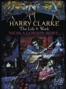 Harry Clarke: The Life & Work