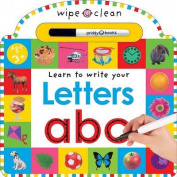 Learn To Write Your Letters (Wipe Clean Write and Learn) [Board book]