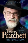 Terry Pratchett - the Spirit of Fantasy