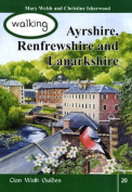 Walking Ayrshire, Renfrewshire and Lanarkshire