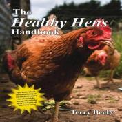 The Healthy Hen's Handbook