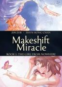 Makeshift Miracle