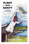 Flight Into Sanity