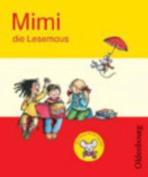 Mimi Die Lesemaus: Fibel [GER]