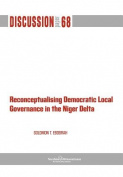 Reconceptualising Democratic Local Governance in The Niger Delta