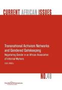Transnational Activism Networks and Gendered Gatekeeping