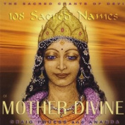 Craig Pruess - 108 Sacred Names of Mother Divine