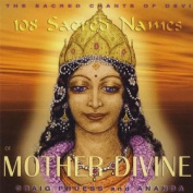 Craig Pruess - 108 Sacred Names of Mother Divine