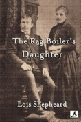 The Rag Boiler's Daughter