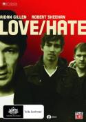 Love/Hate [Region 4]