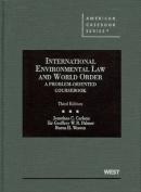 Carlson, Palmer, and Weston's International Environmental Law and World Order
