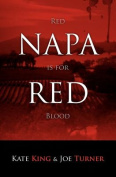 Napa Red - Red Is for Blood