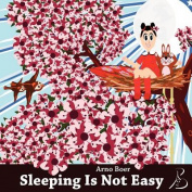 Sleeping Is Not Easy