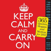Keep Calm and Carry on Calendar 2013