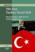 The Day Turkey Stood Still