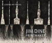 Jim Dine Printmaker - Leaving My Tracks
