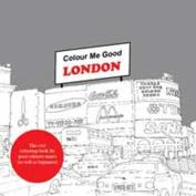 Colour Me Good: London