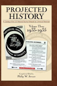 Projected History Volume 3