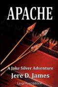 Apache [Large Print]
