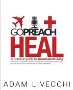 Go.Preach.Heal