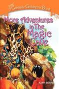 More Adventures in the Magic Cave