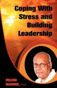 Coping with Stress and Building Leadership