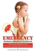 Emergency Radiation Medical Handbook