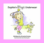 Sophie's Magic Underwear