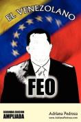 El Venezolano Feo, Segunda Edicion Ampliada [Spanish]