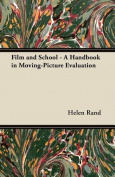 Film and School - A Handbook in Moving-Picture Evaluation