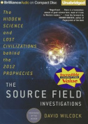 The Source Field Investigations [Audio]