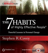 The 7 Habits of Highly Effective People [Audio]