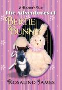 The Adventures of Bertie Bunny