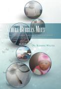 Where Bubbles Meet