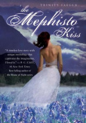 The Mephisto Kiss
