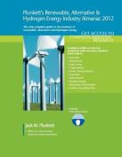 Plunkett's Renewable, Alternative & Hydrogen Energy Industry Almanac