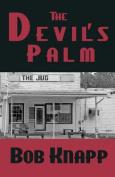The Devil's Palm