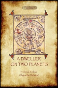 A Dweller on Two Planets