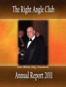 Right Angle Club Annual Report 2011
