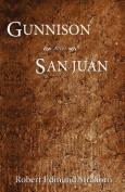 Gunnison and San Juan