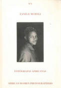 Zanele Muholi - Africa Women Photographers