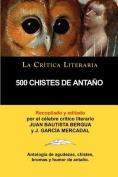 500 Chistes de Antano, Coleccion La Critica Literaria Por El Celebre Critico Literario Juan Bautista Bergua, Ediciones Ibericas [Spanish]