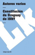 Constitucion de Uruguay de 1997  [Spanish]