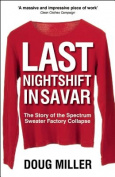 Last Nightshift in Savar