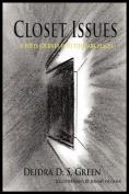 Closet Issues