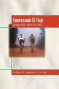 Comenzando El Viaje [Spanish]