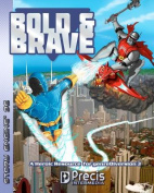 Bold & Brave  : A Heroic Resource for Genrediversion 3e