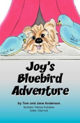 Joy's Bluebird Adventure